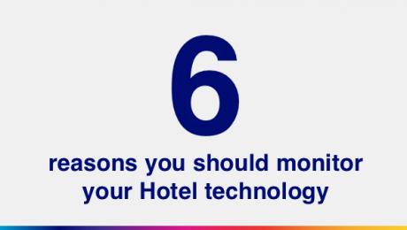 6 Reasons Monitor Hotel Technology