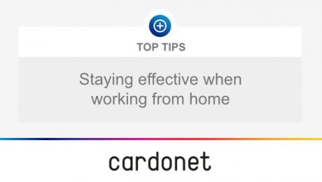 Cardonet Top Tips Effective Working Home