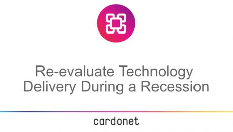 reevaluate technology delivery during recession