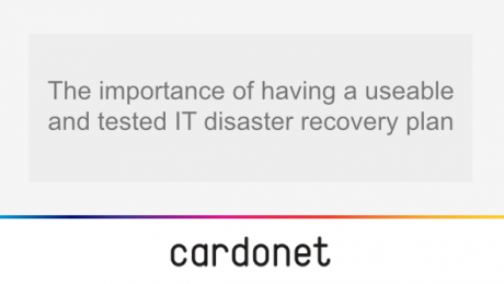 the-importance-of-having-a-useable-and-tested-IT-disaster-recovery-plan-cardonet